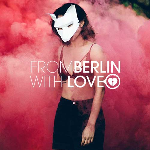 From Berlin With Love Playlist Spotify