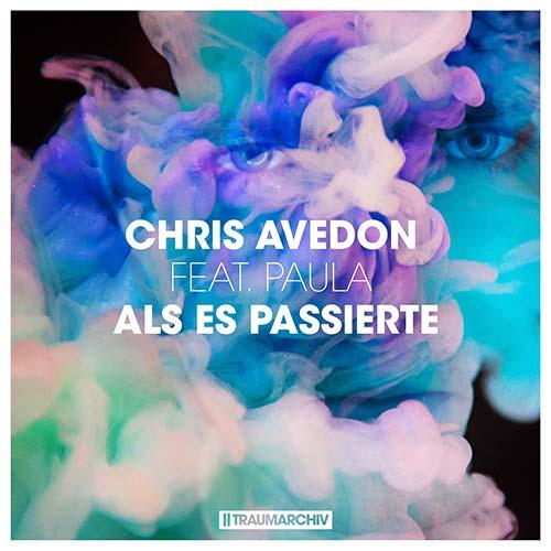 Chris Avedon feat. Paula - Als Es Passierte (Cover)